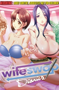 Wife-Swap Diaries